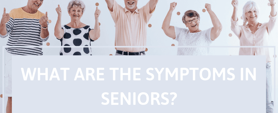 what are the symptoms in seniors